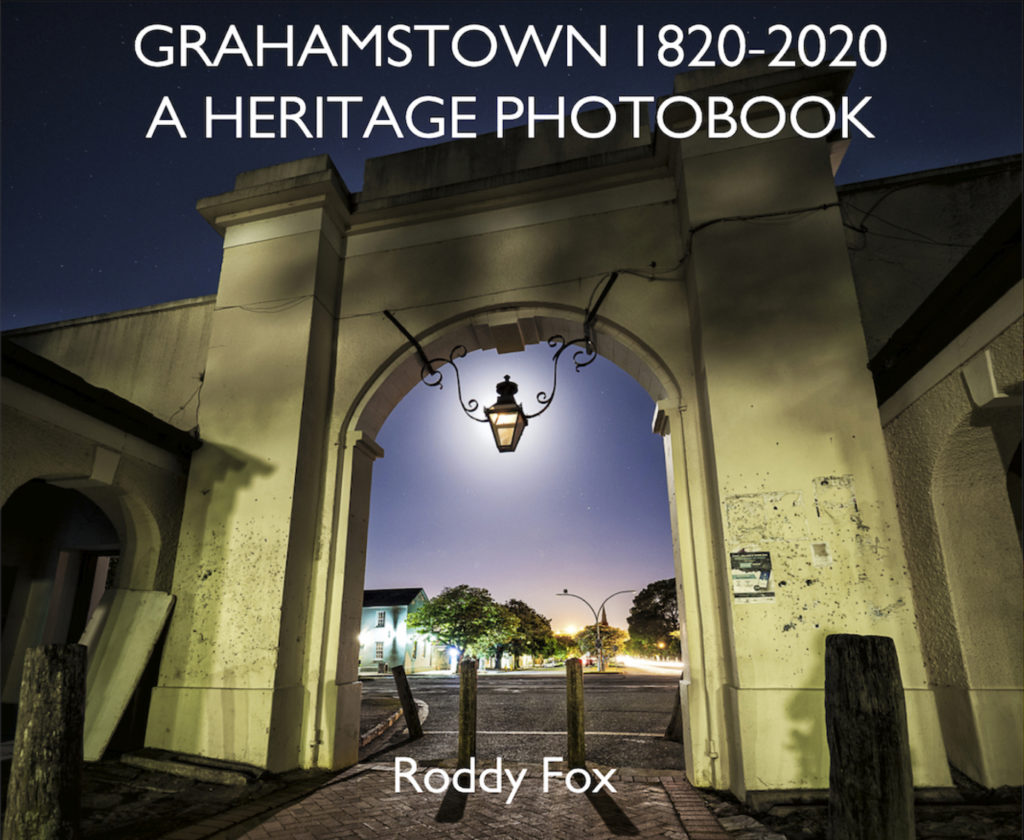 Grahamstown 1820-2020 Heritage Photobook